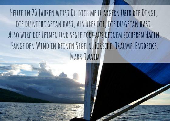 Zitat von Mark Twain Heute in 20 Jahren