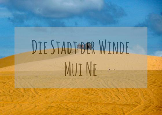 Stadt der Winde Mui Ne